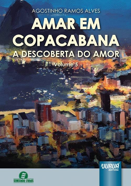 Amar em Copacabana - A Descoberta do Amor - Volume 5