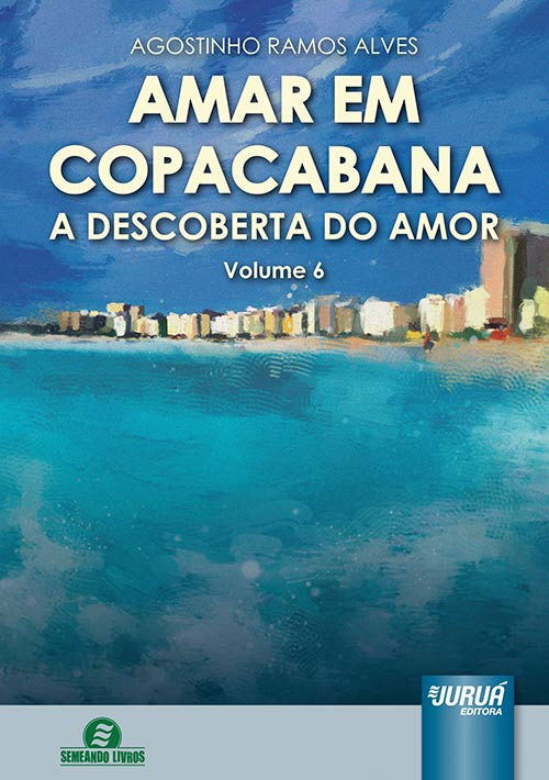 Amar em Copacabana - A Descoberta do Amor - Volume 6