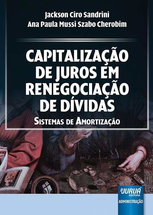 Capitalização de Juros em Renegociação de Dívidas