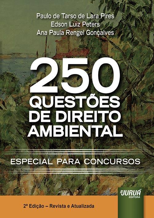 250 Questões de Direito Ambiental
