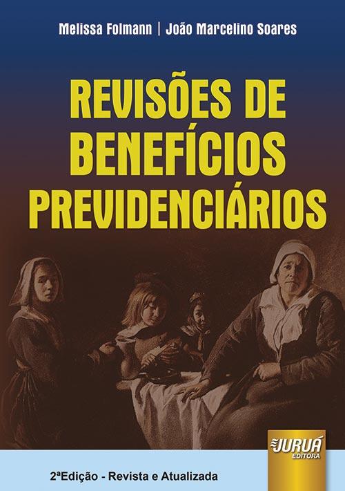 Revisões de Benefícios Previdenciários