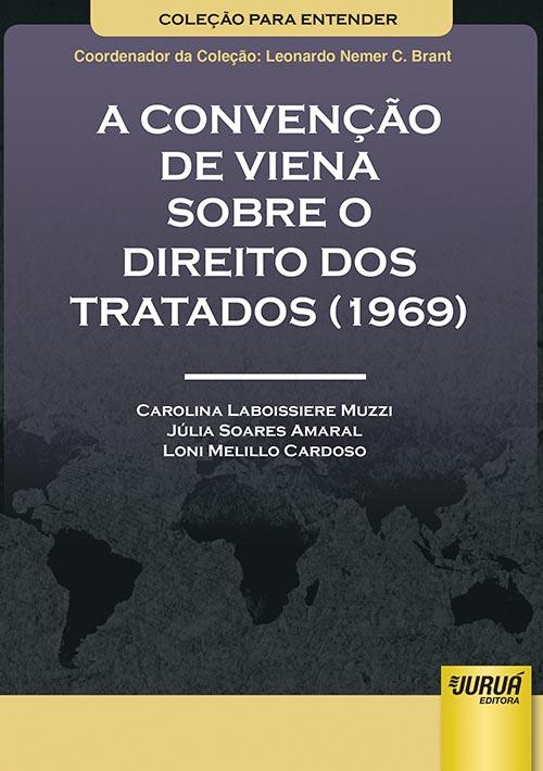Convenção de Viena sobre o Direito dos Tratados (1969), A