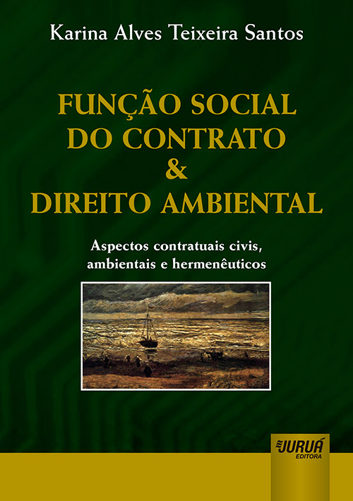 Função Social do Contrato & Direito Ambiental
