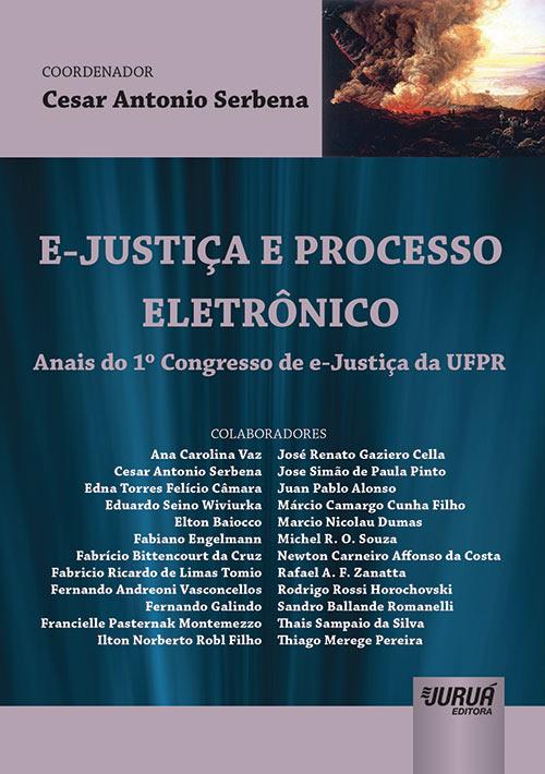 E-Justiça e Processo Eletrônico