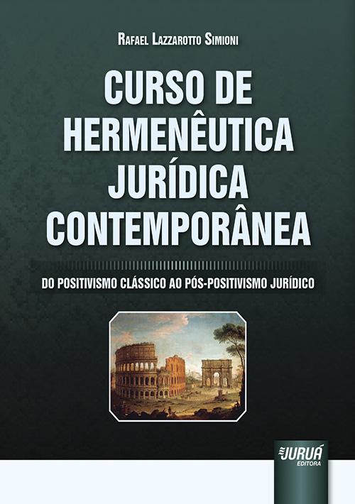 Curso de Hermenêutica Jurídica Contemporânea