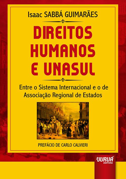 Direitos Humanos e UNASUL