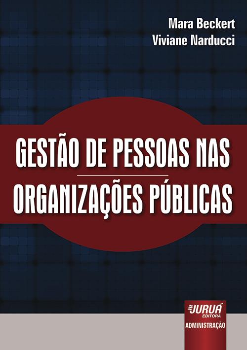 Gestão de Pessoas nas Organizações Públicas