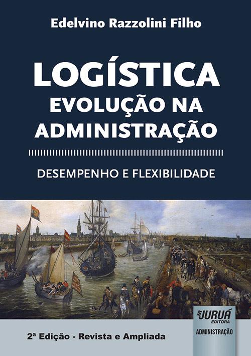 Logística - Evolução na Administração