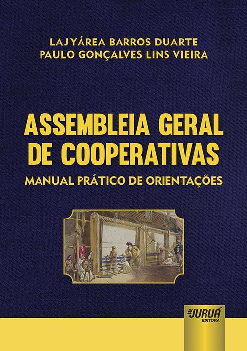 Assembleia Geral de Cooperativas - Manual Prático de Orientações
