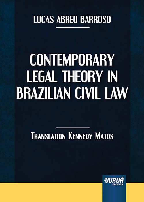 Contemporary Legal Theory In Brazilian Civil Law