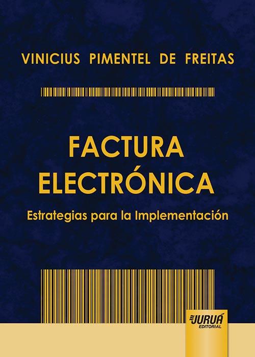 Factura Electrónica - Estrategias para la Implementación