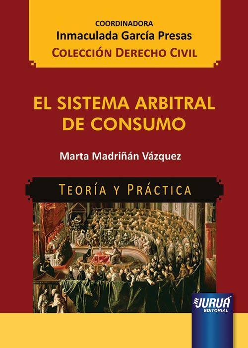 El Sistema Arbitral de Consumo