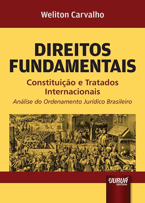 Direitos Fundamentais - Constituição e Tratados Internacionais