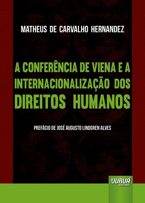 Conferência de Viena e a Internacionalização dos Direitos Humanos, A