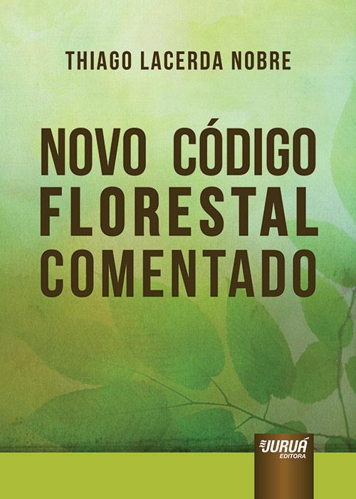 Novo Código Florestal Comentado