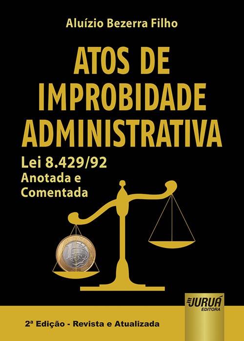 Atos de Improbidade Administrativa
