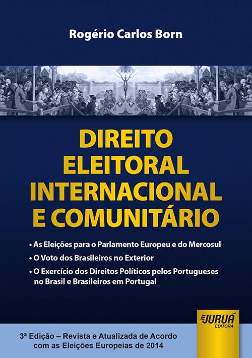 Direito Eleitoral Internacional e Comunitário