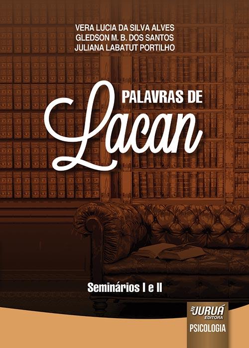 Palavras de Lacan - Seminários I e II