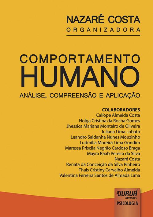 Comportamento Humano - Análise, Compreensão e Aplicação