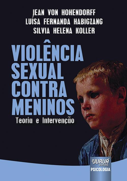 Violência Sexual Contra Meninos - Teoria e Intervenção