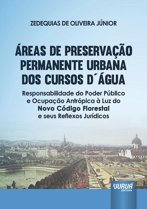 Áreas de Preservação Permanente Urbana dos Cursos D´Água