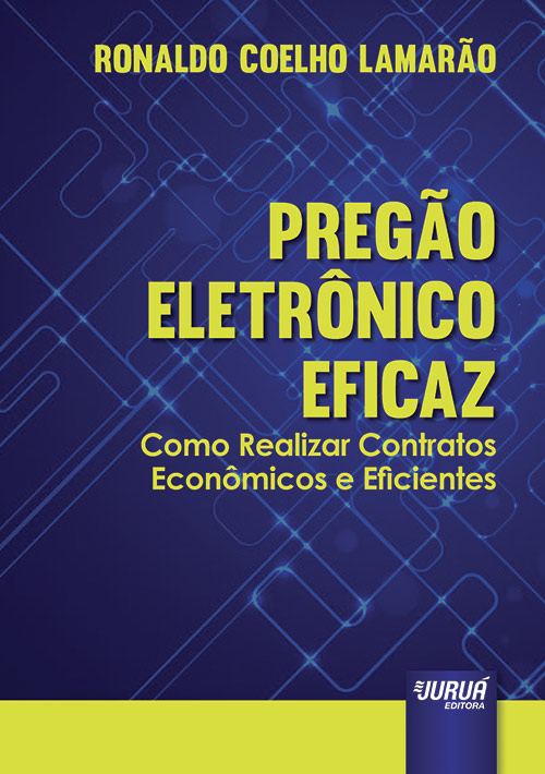 Pregão Eletrônico Eficaz - Como Realizar Contratos Econômicos e Eficientes