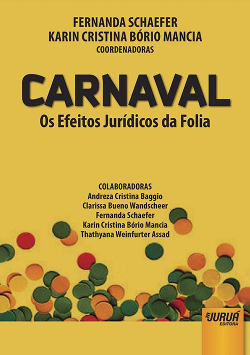 Carnaval - Os Efeitos Jurídicos da Folia