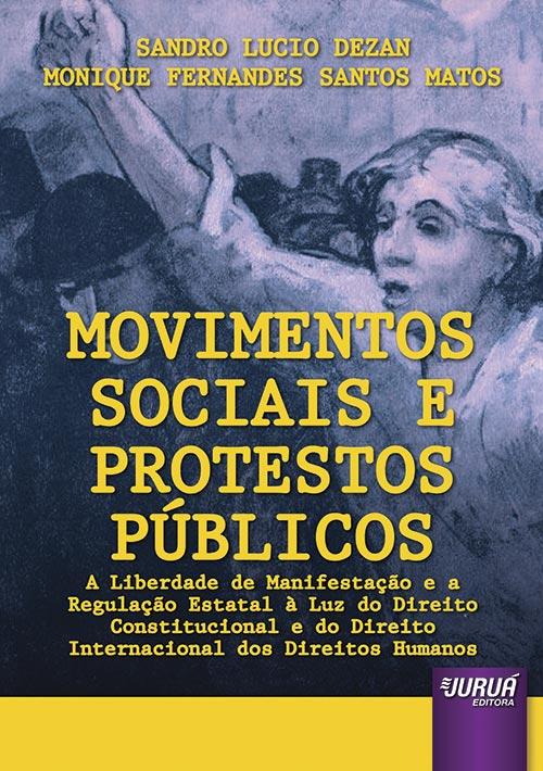 Movimentos Sociais e Protestos Públicos