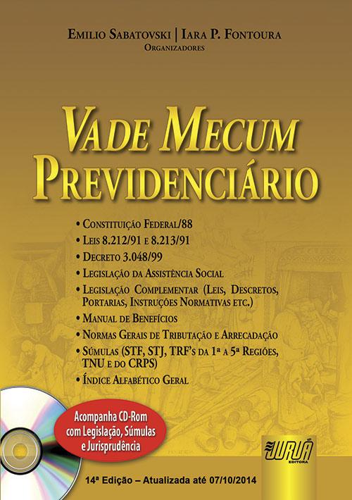 Vade Mecum Previdenciário - Acompanha CD-Rom