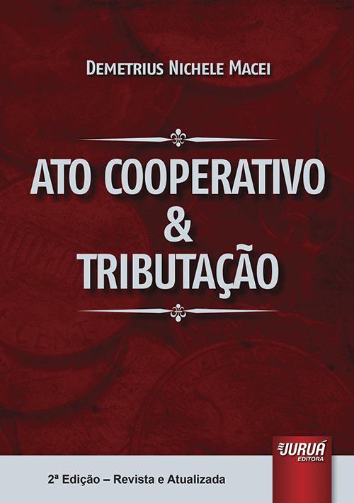 Ato Cooperativo & Tributação