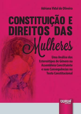 Constituição e Direitos das Mulheres