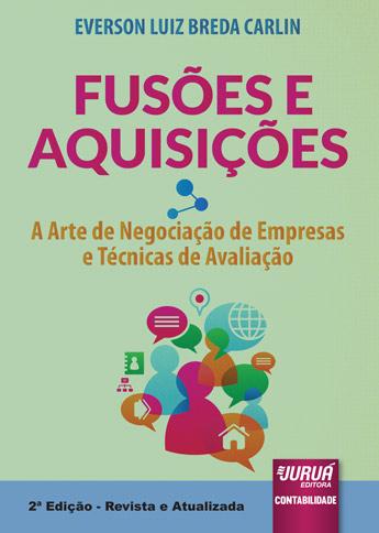 Fusões e Aquisições - A Arte de Negociação de Empresas e Técnicas de Avaliação