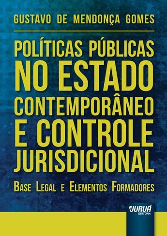 Políticas Públicas no Estado Contemporâneo e Controle Jurisdicional