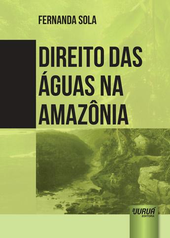Direito das Águas na Amazônia