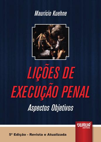 Lições de Execução Penal - Aspectos Objetivos