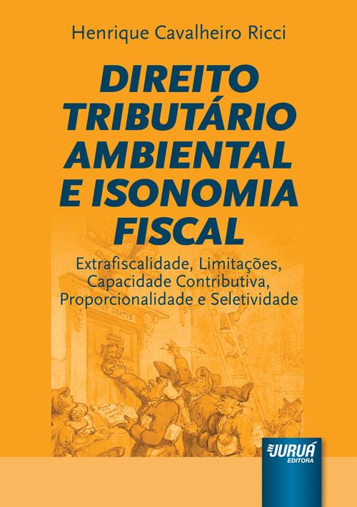 Direito Tributário Ambiental e Isonomia Fiscal