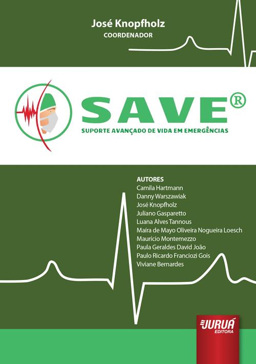 SAVE® - Suporte Avançado de Vida em Emergência
