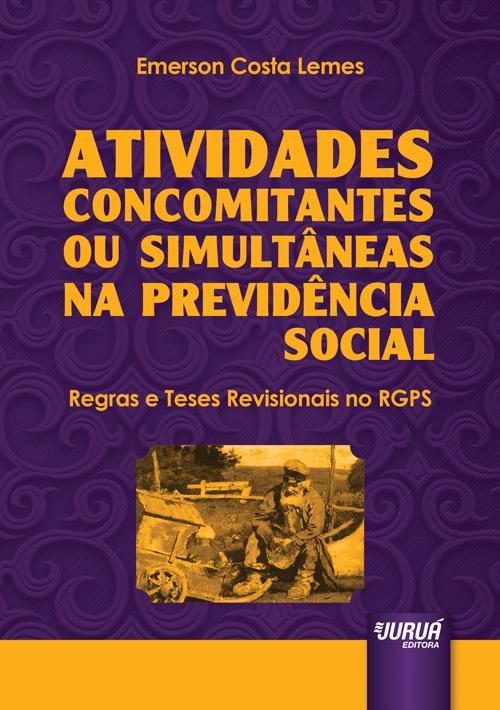 Atividades Concomitantes ou Simultâneas na Previdência Social