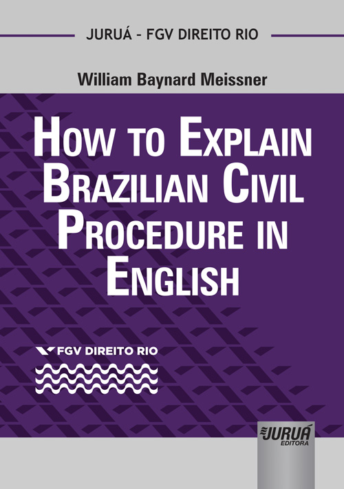 How to Explain Brazilian Civil Procedure in English