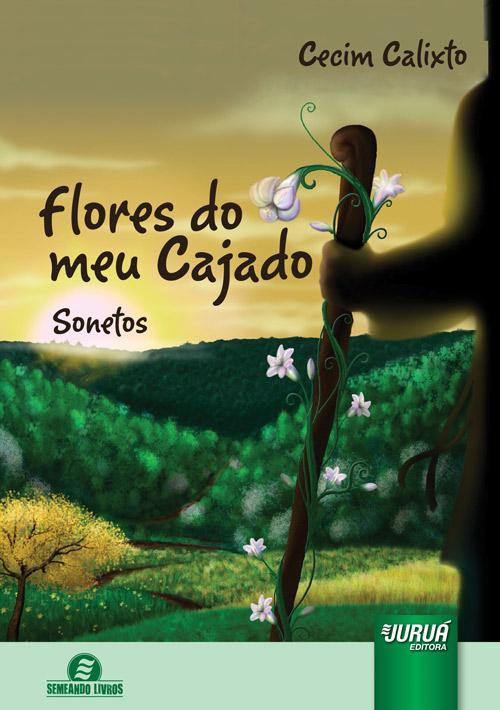 Flores do Meu Cajado - Sonetos