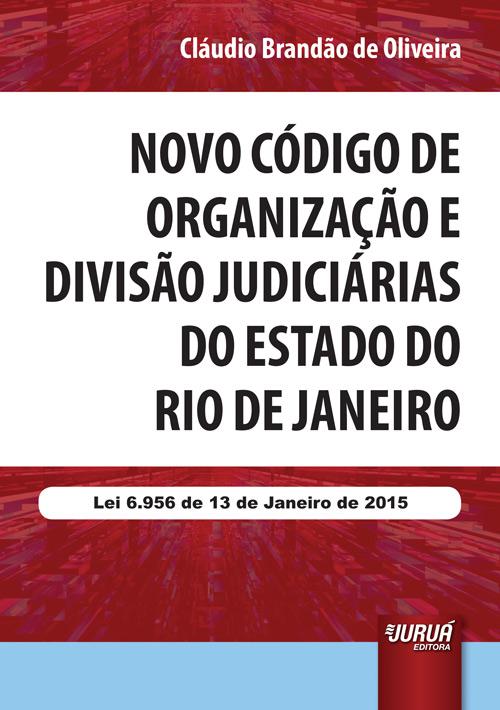 Novo Código de Organização e Divisão Judiciárias do Estado do Rio de Janeiro