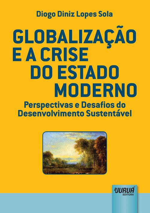 Globalização e a Crise do Estado Moderno