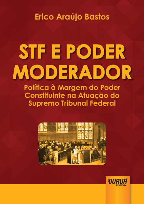 STF e Poder Moderador