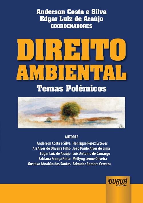 Direito Ambiental - Temas Polêmicos