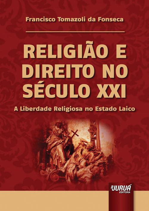 Religião e Direito no Século XXI
