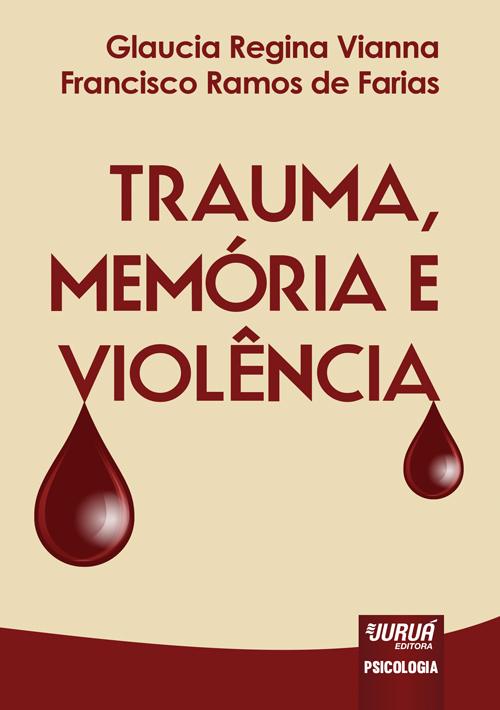 Trauma, Memória e Violência
