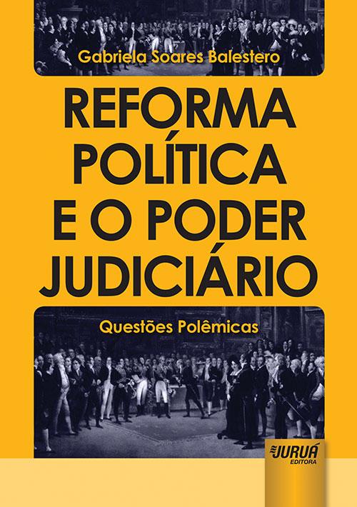 Reforma Política e o Poder Judiciário