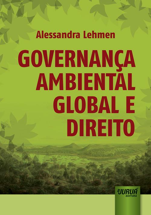 Governança Ambiental Global e Direito