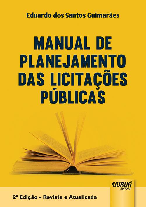 Manual de Planejamento das Licitações Públicas