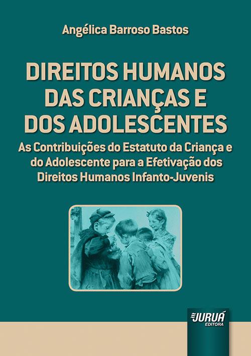 Direitos Humanos das Crianças e dos Adolescentes